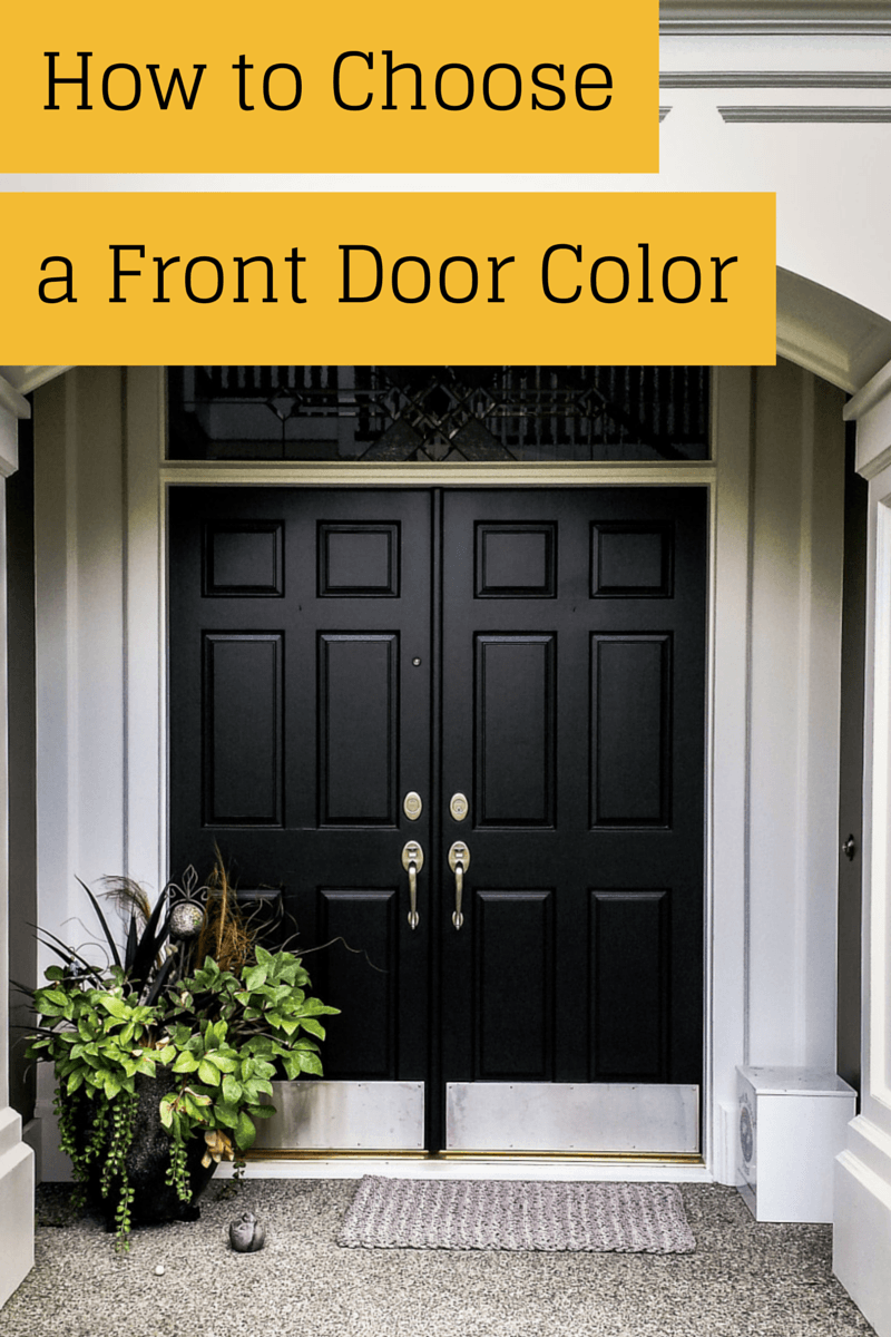 how to choose a front door color amsberry 39 s painting. Black Bedroom Furniture Sets. Home Design Ideas